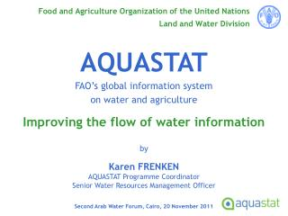 Food and Agriculture Organization of the United Nations Land and Water Division