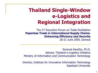 Thailand Single-Window  e-Logistics and  Regional Integration
