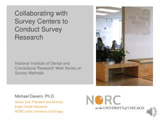 Collaborating with Survey Centers to Conduct Survey Research