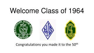 Welcome Class of 1964