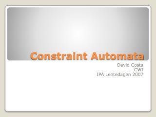 Constraint Automata