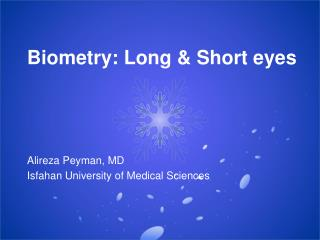 Biometry: Long & Short eyes
