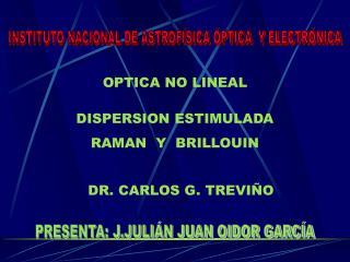 DR. CARLOS G. TREVIÑO
