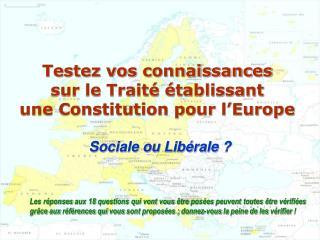 Testez vos connaissances sur le Traité établissant une Constitution pour l'Europe