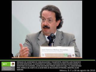 México, D. F. a 30 de agosto de 2010