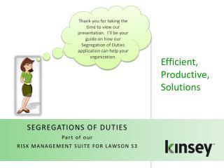 Efficient, Productive, Solutions