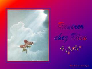 Rentrer chez Dieu