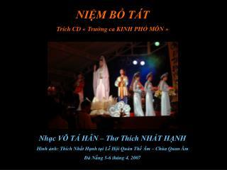 NIỆM BỒ TÁT Trích CD «Trường ca KINH PHỔ MÔN»