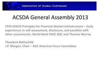ACSDA General Assembly 2013