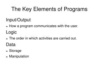 The Key Elements of Programs
