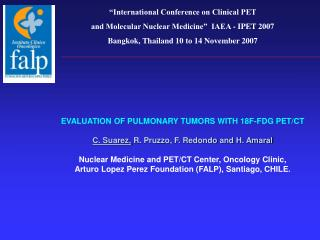 """International Conference on Clinical PET  and Molecular Nuclear Medicine""  IAEA - IPET 2007"