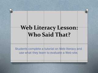 Web Literacy Lesson: Who Said That?