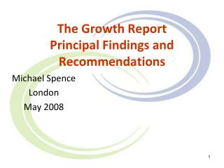 The Growth Report Principal Findings and Recommendations