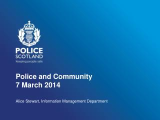 Police and Community 7 March 2014