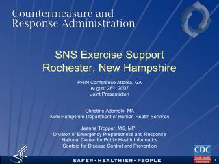 SNS Exercise Support Rochester, New Hampshire