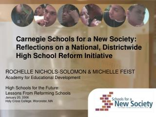 Carnegie Schools for a New Society:   Reflections on a National, Districtwide