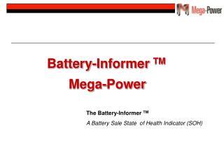 Battery-Informer  TM