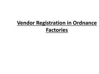 Vendor Registration in Ordnance Factories