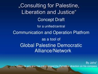 """Consulting for Palestine, Liberation and Justice"""