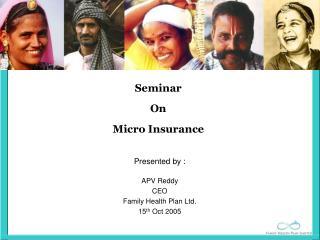 Seminar On Micro Insurance