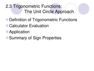 2.3 Trigonometric Functions:  		The Unit Circle Approach