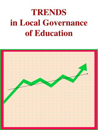 TRENDS in Local Governance of Education