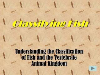Classifying Fish
