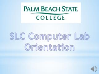 SLC Computer Lab Orientation