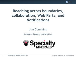 Reaching across boundaries, collaboration, Web Parts, and Notifications