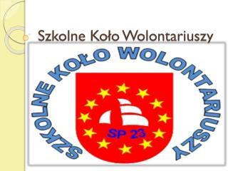 Szkolne Koło Wolontariuszy