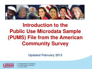Introduction to the  Public Use Microdata Sample PUMS  File from the American Community Survey