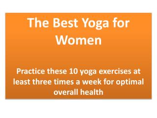 The Best Yoga for  Women