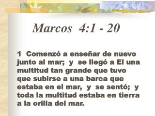 Marcos 4:1  -  20