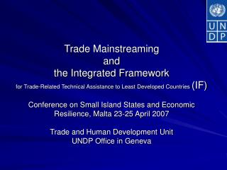 Trade Mainstreaming and the IF – Overview