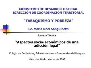 """Jornada Técnica """"Aspectos socio-económicos de una adicción legal"""""""