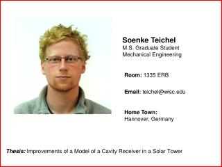Soenke Teichel M.S. Graduate Student Mechanical Engineering