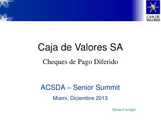 ACSDA – Senior Summit Miami, Diciembre 2013