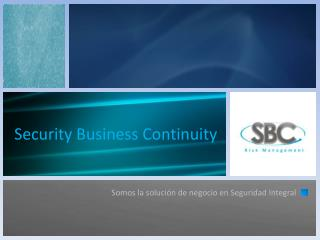 Security Business Continuity