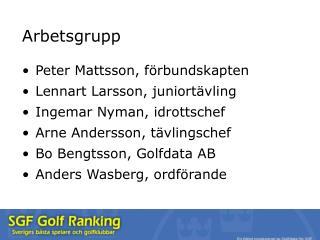 Arbetsgrupp Peter Mattsson, förbundskapten Lennart Larsson, juniortävling