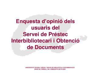 UNIVERSITAT ROVIRA I VIRGILI. SERVEI DE BIBLIOTECA I DOCUMENTACIÓ