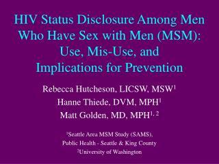 Rebecca Hutcheson, LICSW, MSW 1 Hanne Thiede, DVM, MPH 1 Matt Golden, MD, MPH 1, 2
