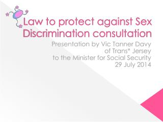 Law to protect against Sex Discrimination consultation