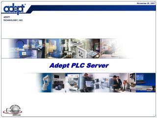 Adept PLC Server
