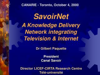 SavoirNet A Knowledge Delivery Network integrating Television & Internet