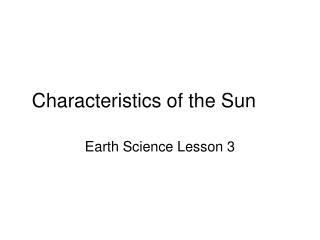 Characteristics of the Sun