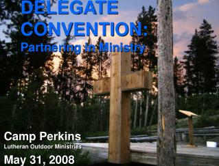 DELEGATE  CONVENTION: Partnering in Ministry