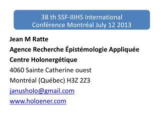 Jean M Ratte Agence Recherche Épistémologie Appliquée Centre Holonergétique