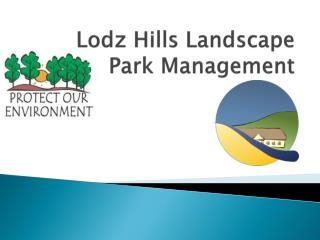 Lodz Hills Landscape Park Management