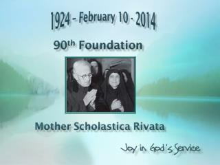 God continues to smile through the face  of Mother Scholastica,