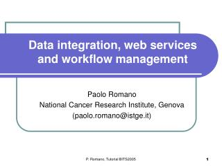 Data integration, web services and workflow management